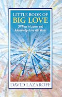 Little Book Of BigLove by David Lazaroff
